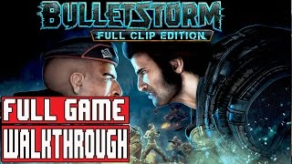 Bulletstorm Full Clip Edition Gameplay Walkthrough Part 1 Full Game (Xbox One)- No Commentary