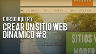 Curso jQuery, crear un sitio web dinámico #8