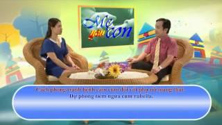 Mẹ Yêu Con tập 6 - Bệnh cảm cúm của phụ nữ mang thai trong thời kỳ đầu