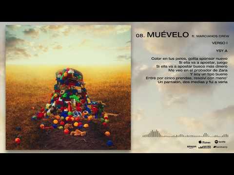 YSY A - 08. Muevelo - Feat. MARCIANO'S CREW | ANTEZANA 247