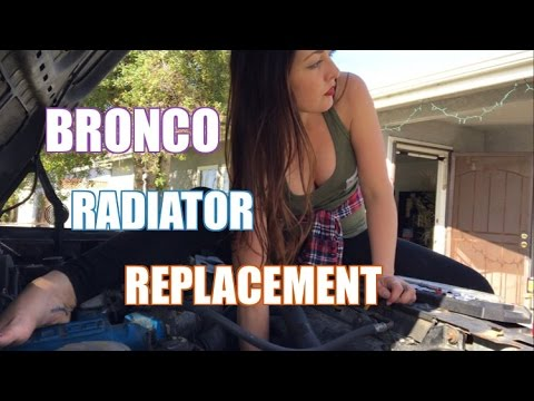 How To Replace A Radiator | 96'Bronco