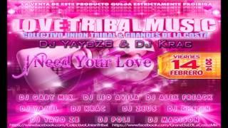 8.-I Need Your Love Remix- (ElectroTribal) -Calvin Harris feat. Ellie Goulding-Dj YayoZB & Dj Krac