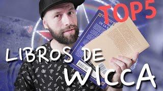 TOP 5 LIBROS DE WICCA