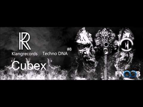 Techno DNA by Klangrecords 08 - Cubex (FNOOB Techno Radio)
