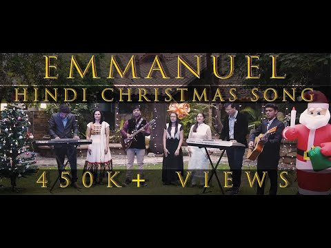Emmanuel (Hindi Christmas Song)