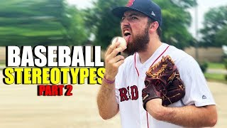 Baseball Stereotypes (Part 2)