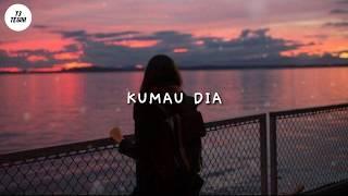 Download Andmesh kamaleng - Ku Mau Dia [Cover By Nabila Maharani] (T3 TEGUH)