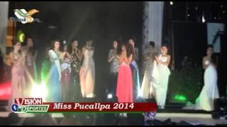 Elección y Coronación - Miss Pucallpa 2014