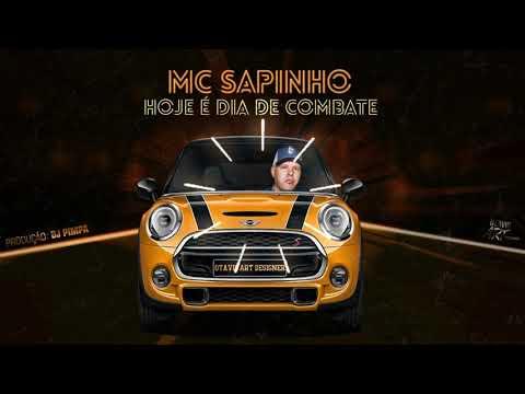 MC Sapinho - Hoje é dia de Combate - DJ Pimpa Otavio Art Designer