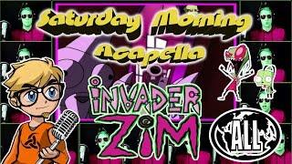 Invader Zim - Saturday Morning Acapella (region free version)