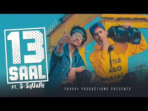 13 SAAL FT S SqUaRe | BIHAR | HIP HOP | PARKHI PRODUCTION | Prod. Savage | OFFICIAL VIDEO 2K19 |