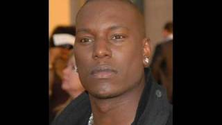 Tyrese On top of me slowed & thowed