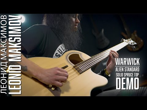 Warwick Alien Standard - Solid Spruce Top - DEMO WITH LEONID MAKSIMOV