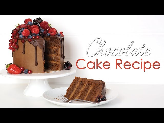 How To Make The Best Ever Chocolate Cake Recipe