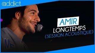 Amir - Longtemps (Session acoustique)