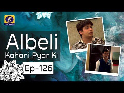 Albeli... Kahani Pyar Ki - Ep #126