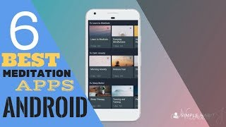 6 Best MEDITATION Apps for Android of 2018