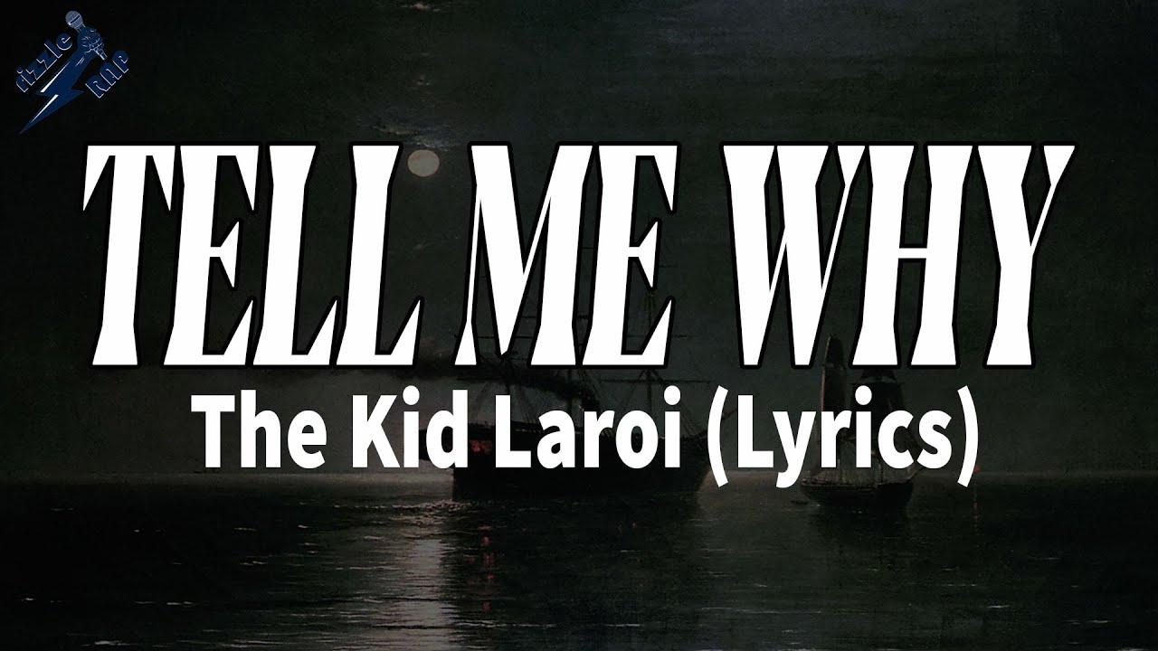 Download The Kid Laroi - TELL ME WHY (Lyrics)   rizzleRap