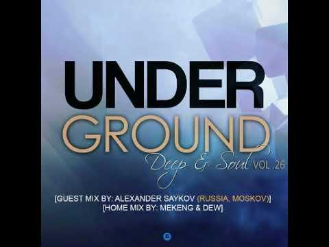 UNDERGROUND DEEP & SOUL vol26 mixed by ALEXANDER SAYKOV