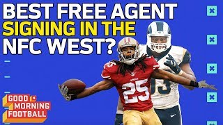 NFC West: What Will be the Most Impactful Free Agent Signing?   Good Morning Football   NFL Network