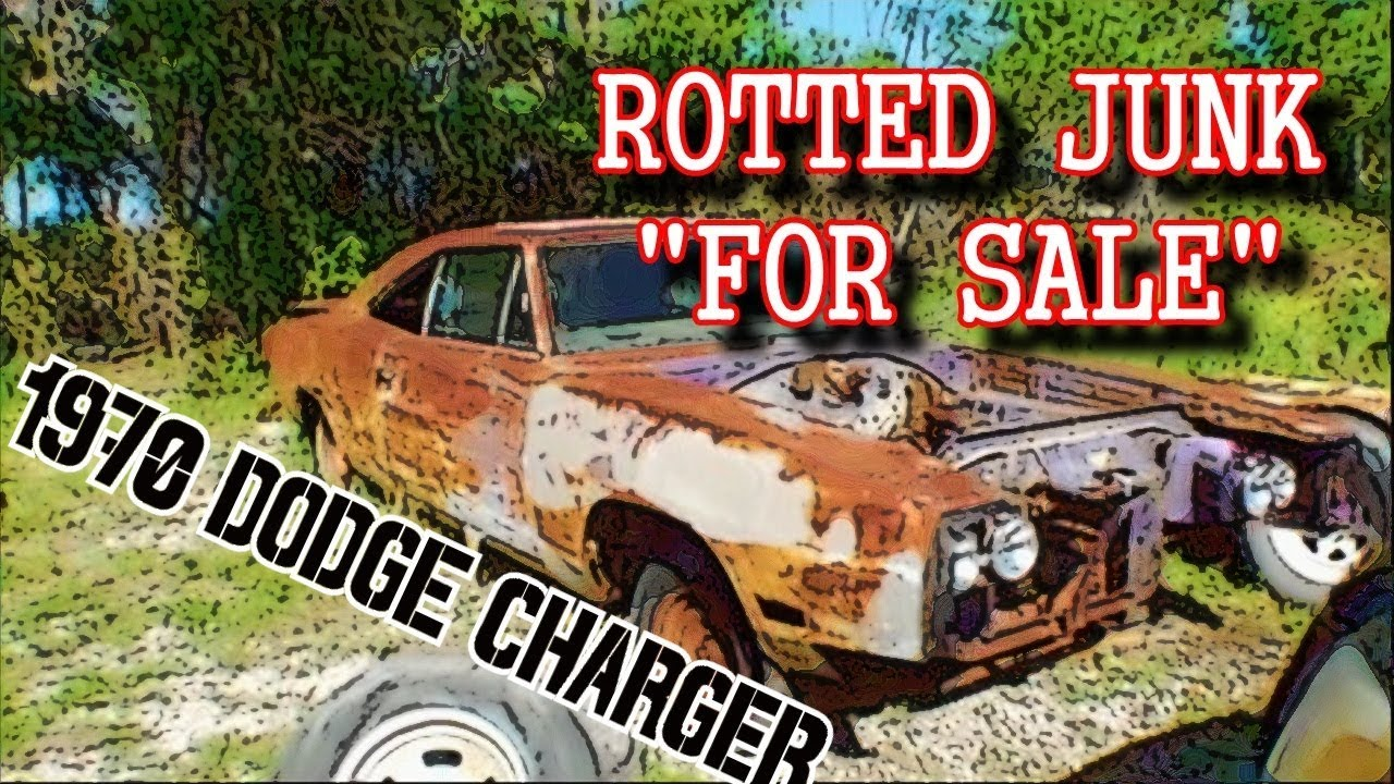 Old Rusty Dodge Charger For Sale - Part 1 - ARE YOU SERIOUS? - YouTube