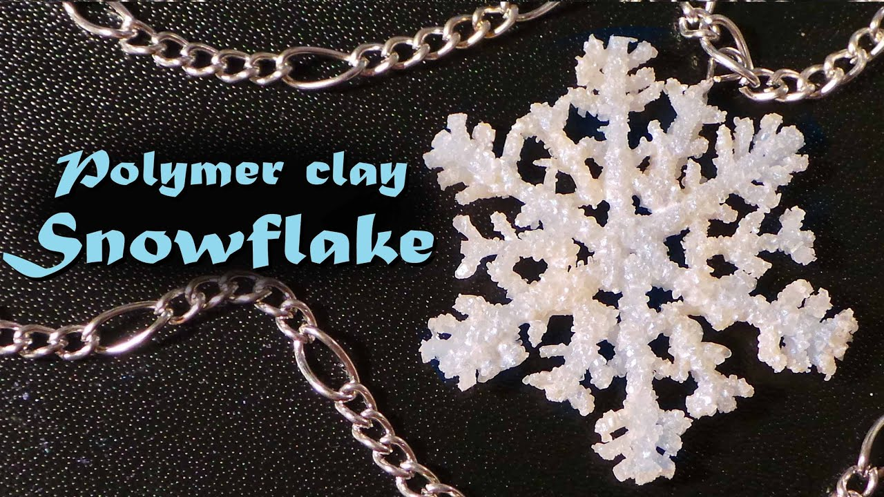 winter christmas snowflake charm polymer clay tutorial youtube