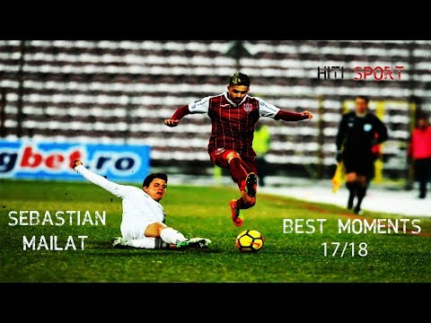 Sebastian Mailat ~ Best Moments ~ 2017/2018