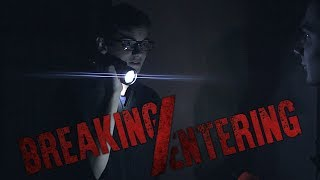 Breaking/Entering | Short Horror Film