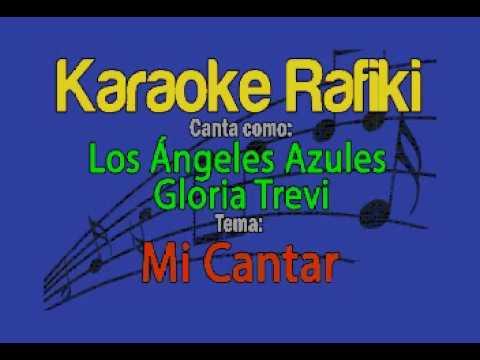 Los Ángeles Azules & Gloria Trevi - Mi Cantar Karaoke Demo