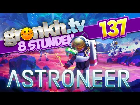 Thumbnail: #0137: ASTRONEER Chillout 🔴 Gronkh Livestream vom 16.12.2016