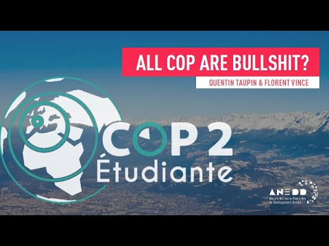 All COP are Bullshit? avec Quentin Taupin et Florent Vince