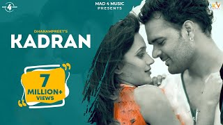 New Punjabi Songs 2015 | Kadran | Dharampreet | Latest Punjabi Songs 2015
