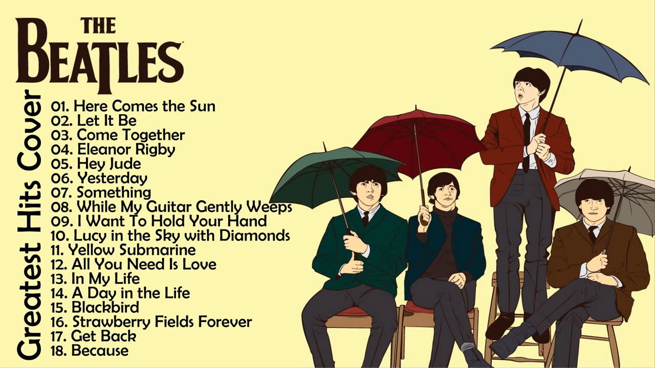 The Beatles Greatest Hits    The Beatles Best Songs ...