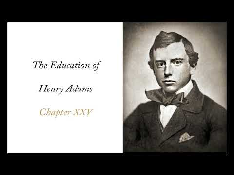 The Education of Henry Adams - Chapter 25: The Dynamo and the Virgin (1900)
