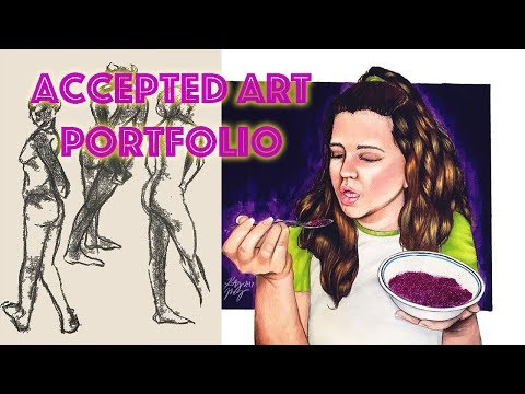My Accepted Art Portfolio (Ringling, PNCA, etc.) + Tips and Advice
