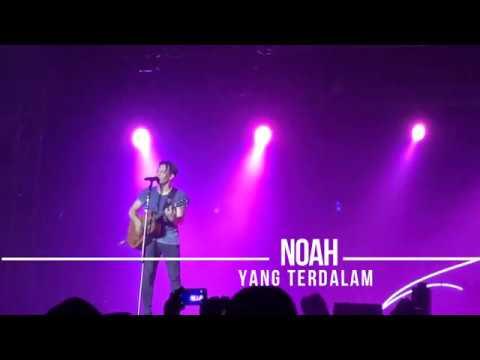 Noah - Yang Terdalam | Noah Live In KL 2017