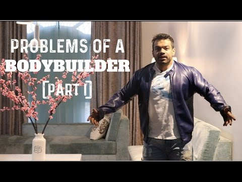 PROBLEMS OF A BODYBUILDER | FUNNY | PART 01