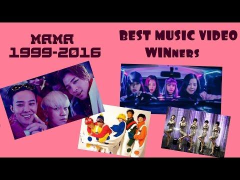MAMA 1999-2016 _ BEST MUSIC VIDEO _ WINners