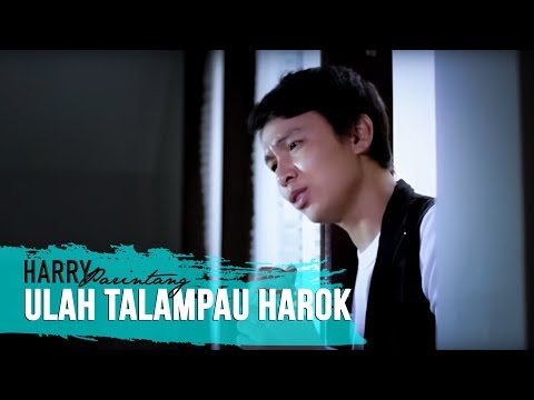 Lagu Minang~Harry Parintang~Ulah Talampau Arok ( HD)
