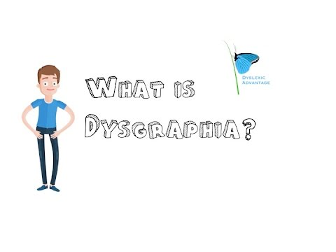 Dyslexic Advantage What Is Dysgraphia Youtube