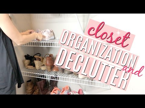ORGANIZE AND DECLUTTER WITH ME 2018 // MASTER CLOSET ORGANIZATION // ORGANIZE SMALL CLOSET