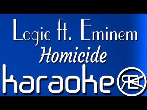 Homicide - Logic ft. Eminem | Karaoke Instrumental