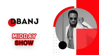 DBANJ ON THE MIDDAY SHOW
