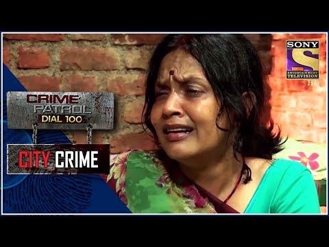City Crime | Crime Patrol | कानपुर-मुंबई हत्याकांड | Maharashtra
