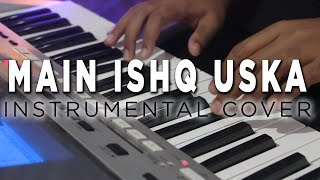 Main Ishq Uska Woh Aashiqui Hai Meri | Instrumental Cover | Mithun ingle | Vaada