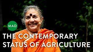 The Contemporary Status of Agriculture   Vandana Shiva