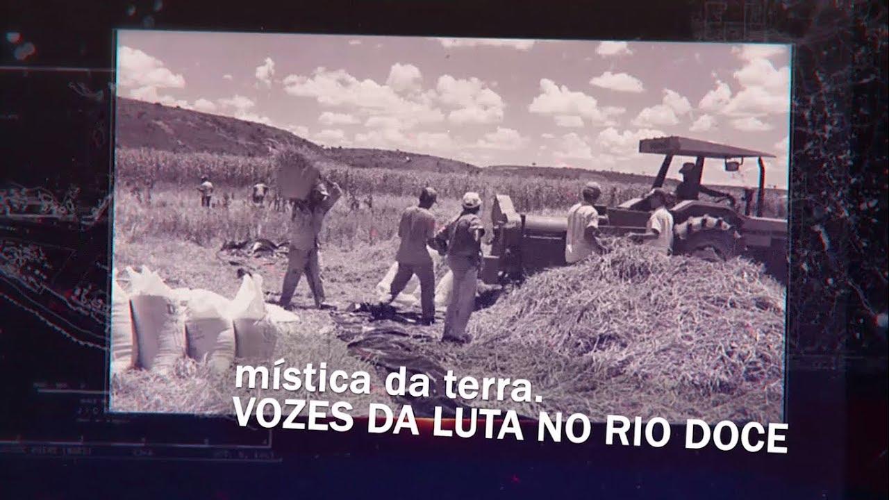 Mística da terra - Vozes da luta no Rio Doce