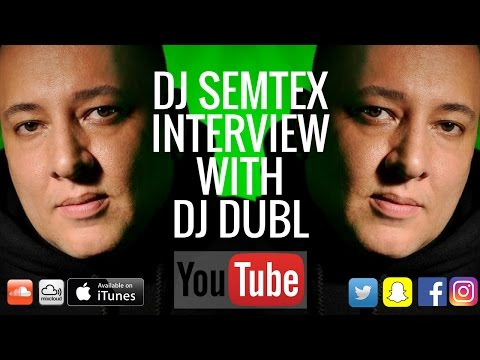 DJ Semtex Interview - Does he get the credit he deserves, staying relevant, personal story & his new