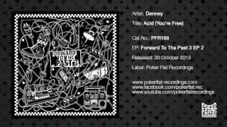Denney: Acid (You