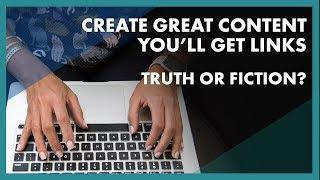 Büyük bir içerik oluşturmak ve bağlantıları, gerçek ya da kurgu alacaksın?